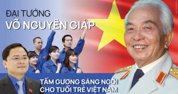 Kỷ niệm 110 năm ngày sinh Đại tướng Võ Nguyên Giáp (25/8/1911 – 25/8/2021): Tấm gương sáng ngời cho tuổi trẻ Việt Nam